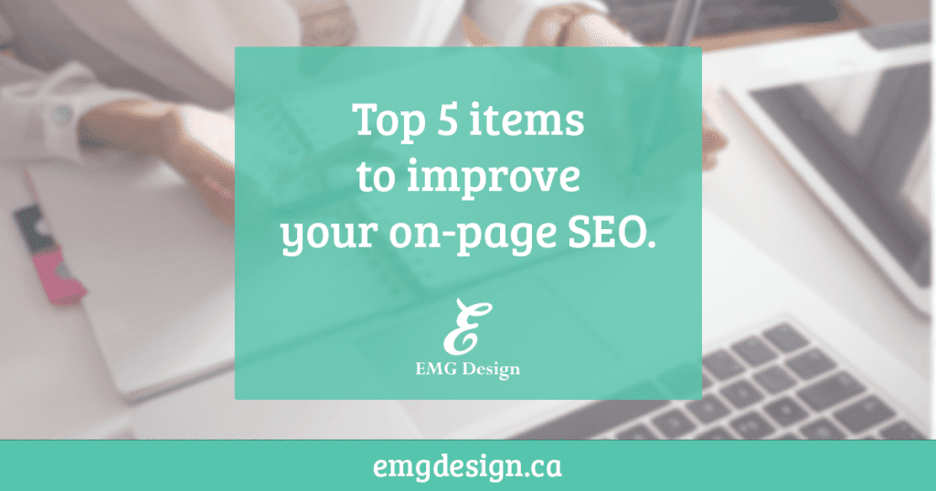 Top 5 items to improve your ranking in Google