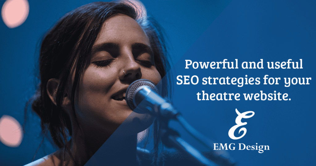 Powerful Theatre SEO Strategies